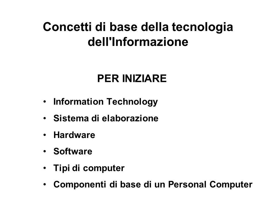 Information Technology Per Information Technology si intende letteralmente la tecnologia dell informatica.