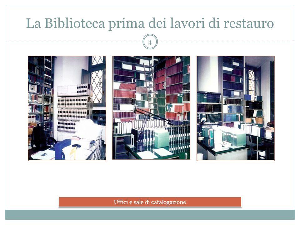 I locali della Biblioteca prima dei lavori 5 Il piano scantinato e il deposito con le pubblicazioni giuridiche di minor attualità.