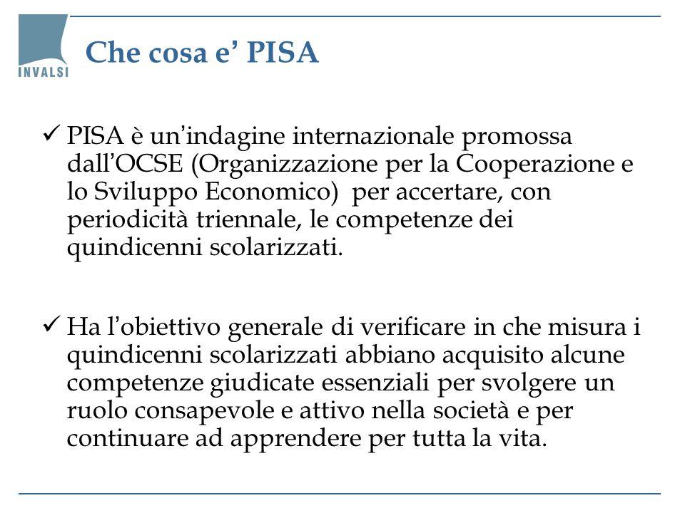 Che cosa e PISA PISA è un indagine internazionale promossa dall OCSE (Organizzazione per la Cooperazione e lo Sviluppo Economico) per accertare, con p