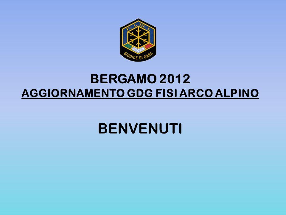 BERGAMO 2012 AGGIORNAMENTO GDG FISI ARCO ALPINO BENVENUTI