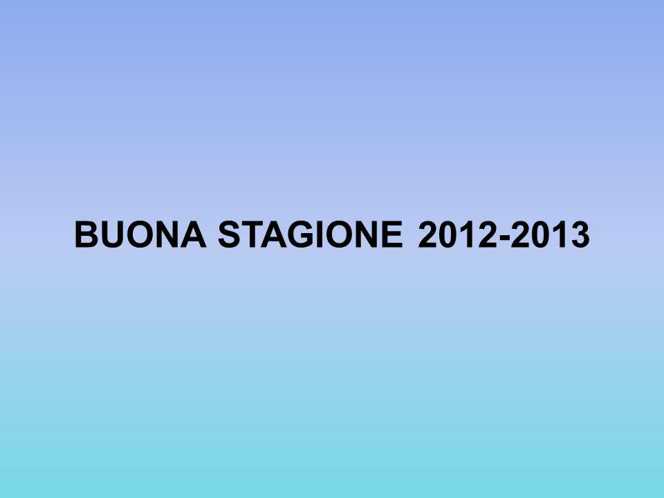 BUONA STAGIONE 2012-2013