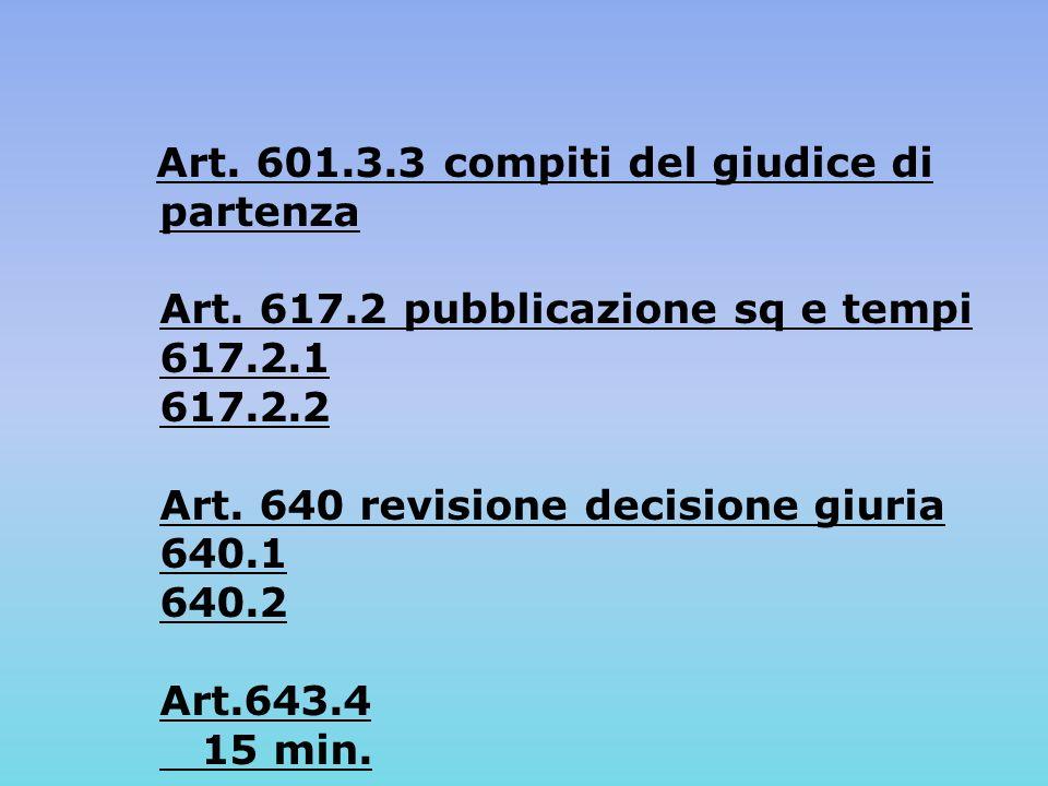 Art. 601.3.3 compiti del giudice di partenza Art.