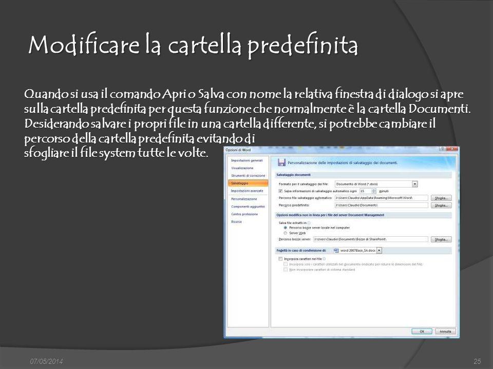 Modificare la cartella predefinita 07/05/201425 finestra di dialogo Nuovo, nella quale si può scegliere sia il documento vuoto, sia un altro documento