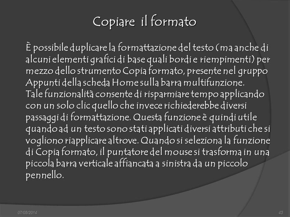 07/05/201443 Copiare il formato finestra di dialogo Nuovo, nella quale si può scegliere sia il documento vuoto, sia un altro documento tipo, da scegli