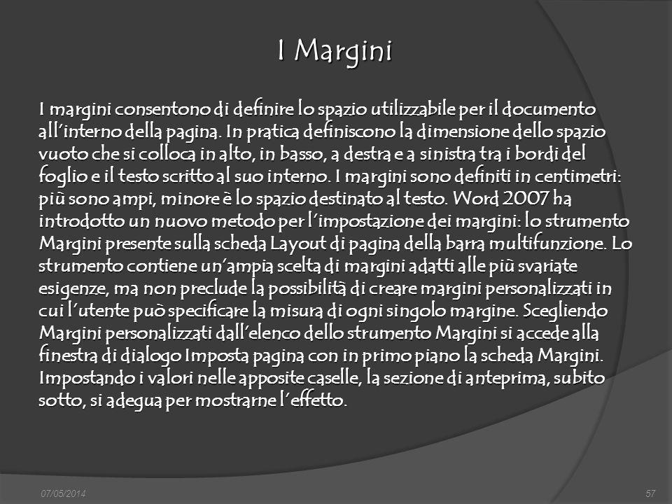 07/05/201457 I Margini finestra di dialogo Nuovo, nella quale si può scegliere sia il documento vuoto, sia un altro documento tipo, da scegliere tra i