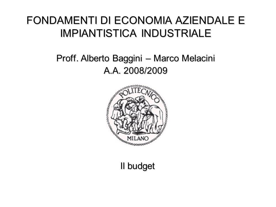 FONDAMENTI DI ECONOMIA AZIENDALE E IMPIANTISTICA INDUSTRIALE Proff.