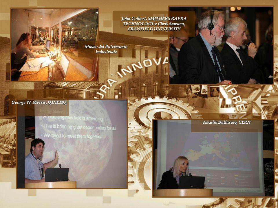 John Colbert, SMITHERS RAPRA TECHNOLOGY e Chris Sansom, CRANFIELD UNIVERSITY George W. Morris, QINETIQ Amalia Ballarino, CERN