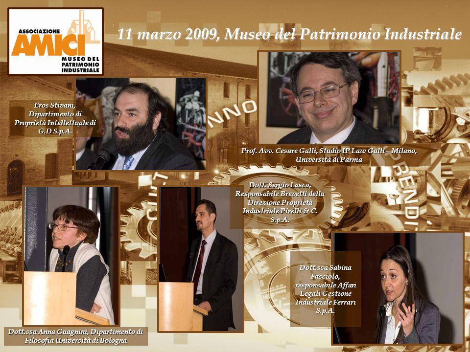 11 marzo 2009, Museo del Patrimonio Industriale Dott. Sergio Lasca, Responsabile Brevetti della Direzione Proprietà Industriale Pirelli & C. S.p.A. Do
