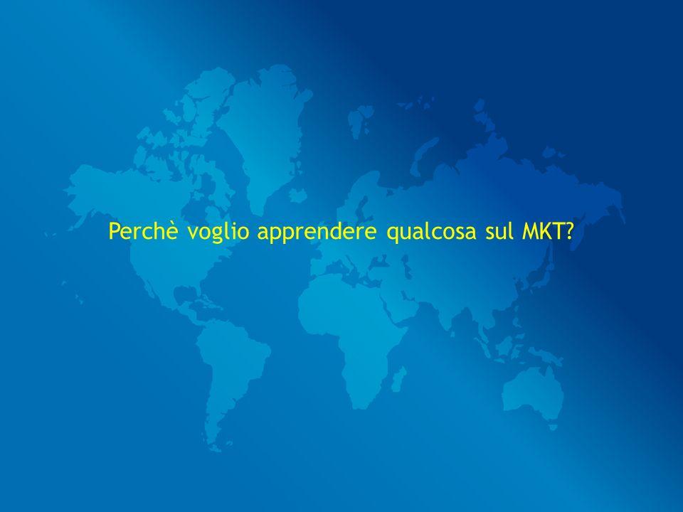 Perchè voglio apprendere qualcosa sul MKT