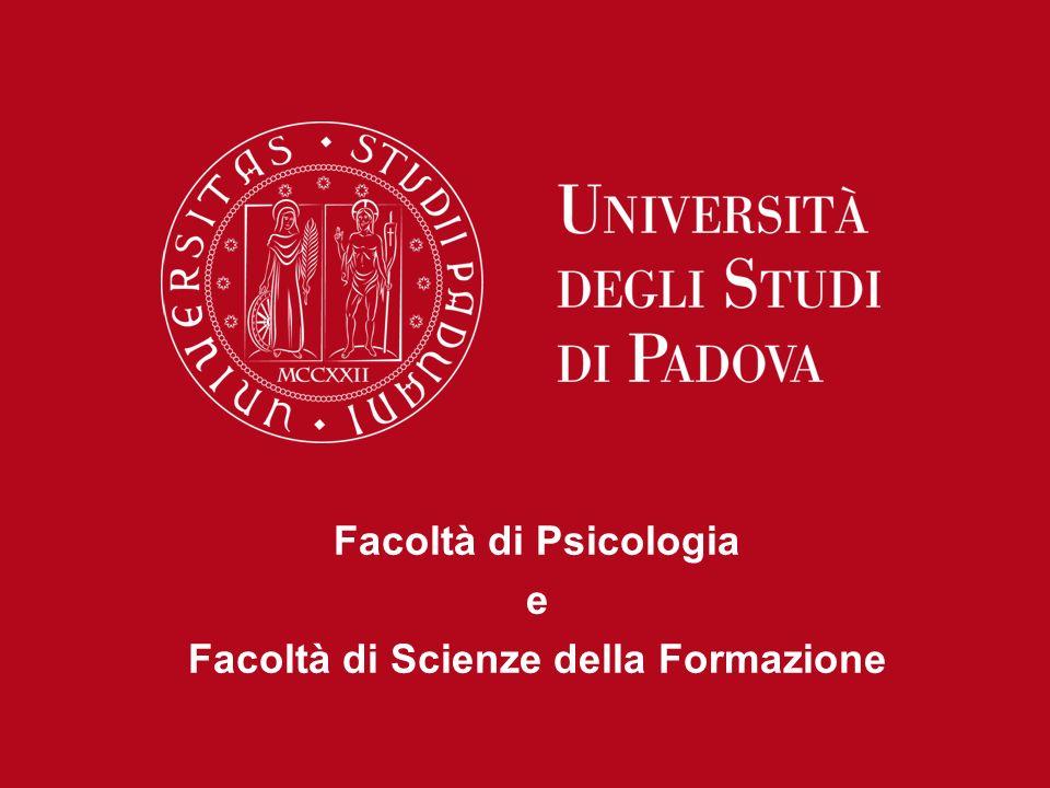 Facoltà di Psicologia e Facoltà di Scienze della Formazione