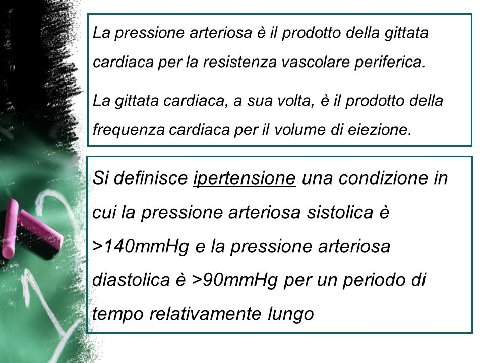 La pressione arteriosa è il prodotto della gittata cardiaca per la resistenza vascolare periferica. La gittata cardiaca, a sua volta, è il prodotto de