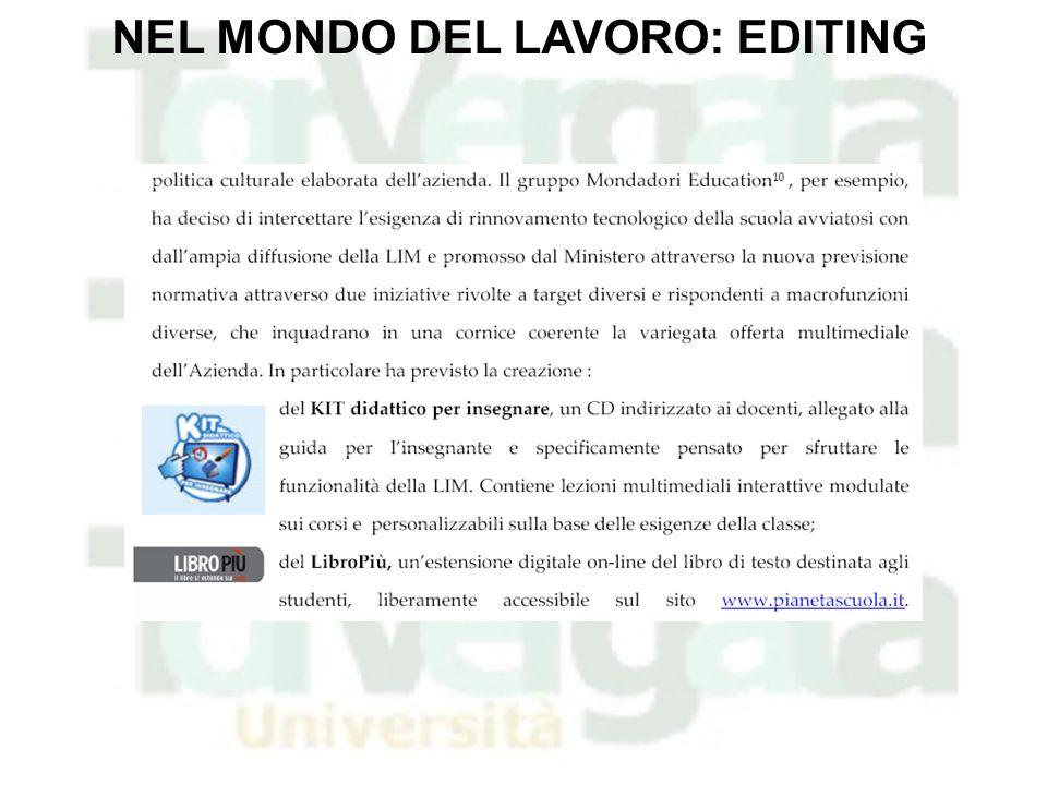 NEL MONDO DEL LAVORO: EDITING