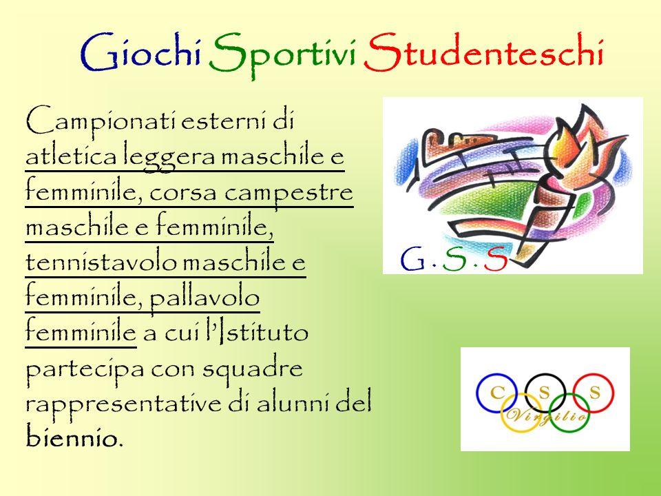 Giochi Sportivi Studenteschi G. S. S Campionati esterni di atletica leggera maschile e femminile, corsa campestre maschile e femminile, tennistavolo m