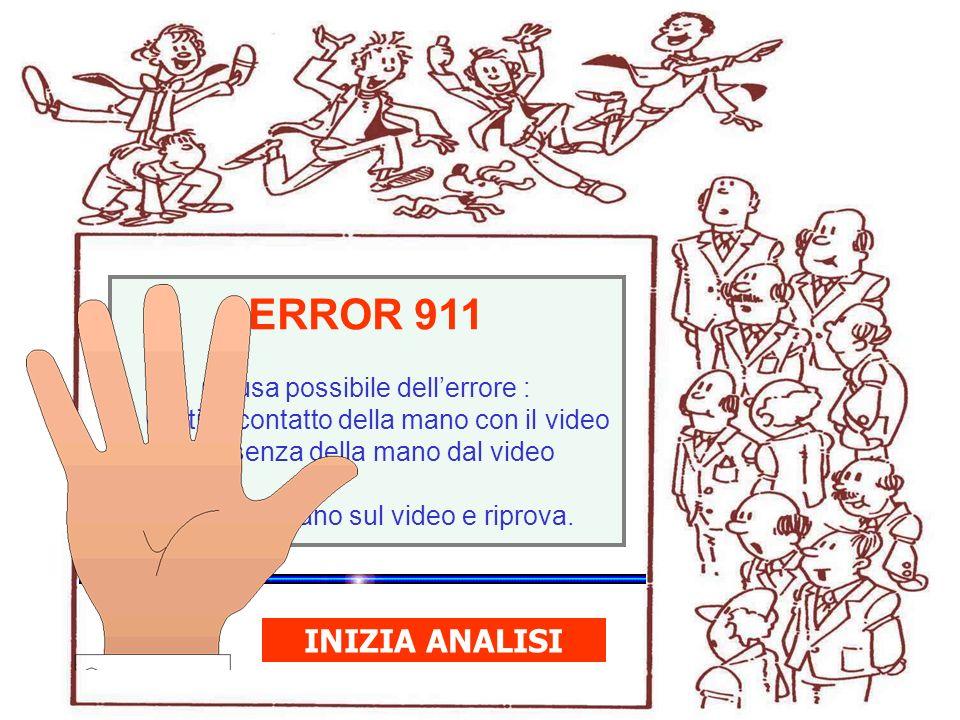 WinHealth 1.0 ERROR 911 Causa possibile dellerrore : > Cattivo contatto della mano con il video > Assenza della mano dal video Rimetti la mano sul video e riprova.