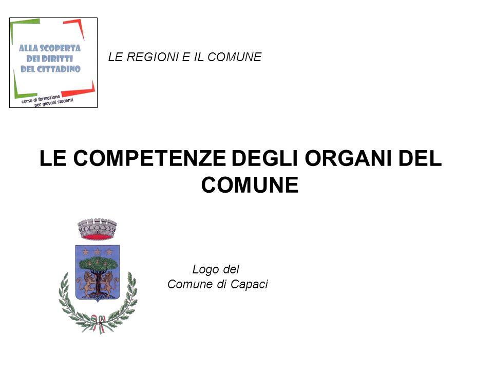 LE REGIONI E IL COMUNE LE COMPETENZE DEGLI ORGANI DEL COMUNE Logo del Comune di Capaci