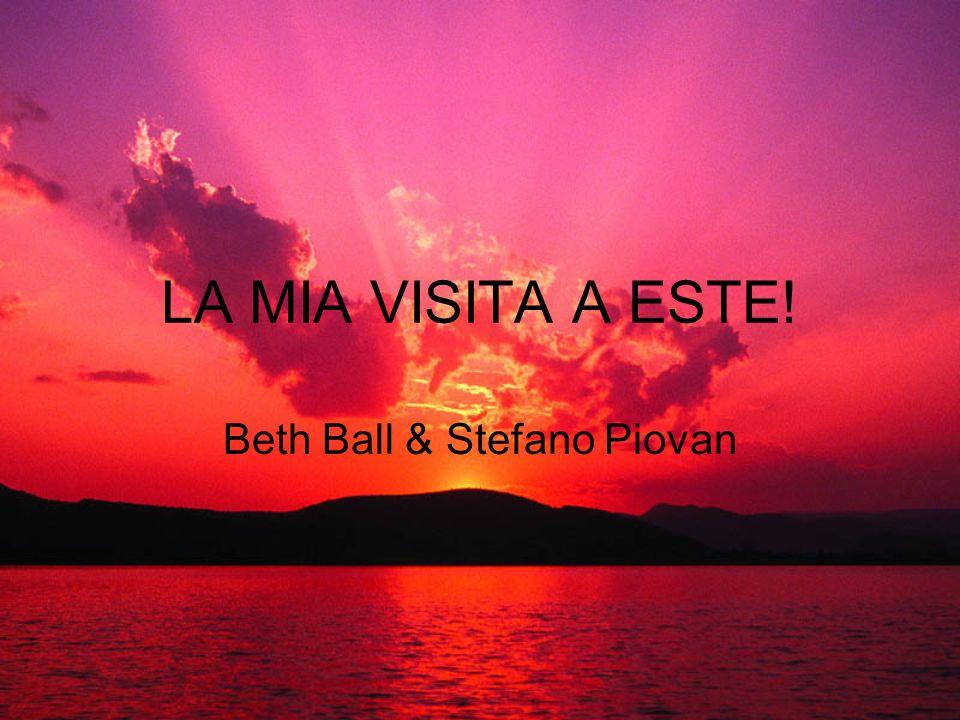 LA MIA VISITA A ESTE! Beth Ball & Stefano Piovan
