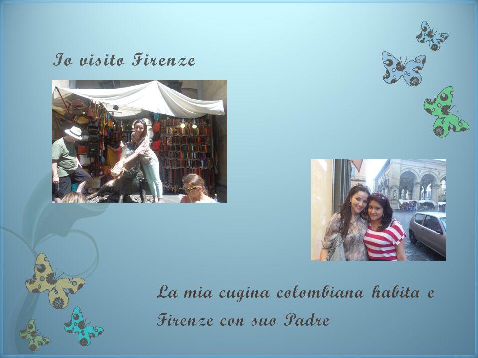 Io visito Firenze La mia cugina colombiana habita e Firenze con suo Padre