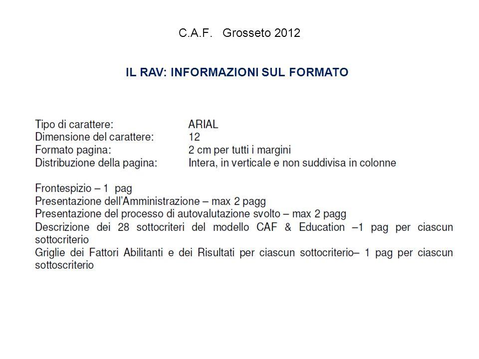 C.A.F. Grosseto 2012 IL RAV: INFORMAZIONI SUL FORMATO