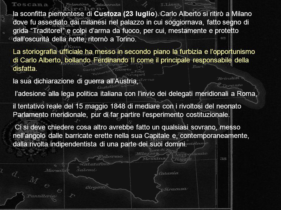 la sconfitta piemontese di Custoza (23 luglio).