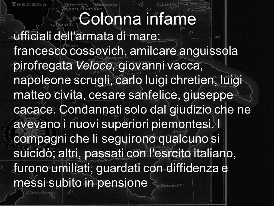 Colonna infame ufficiali dell'armata di mare: francesco cossovich, amilcare anguissola pirofregata Veloce, giovanni vacca, napoleone scrugli, carlo lu