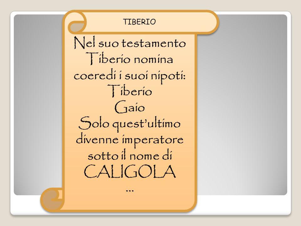 CALIGOLA (37-41 d.C) CALIGOLA (37-41 d.C) Eletto a 25 anni.