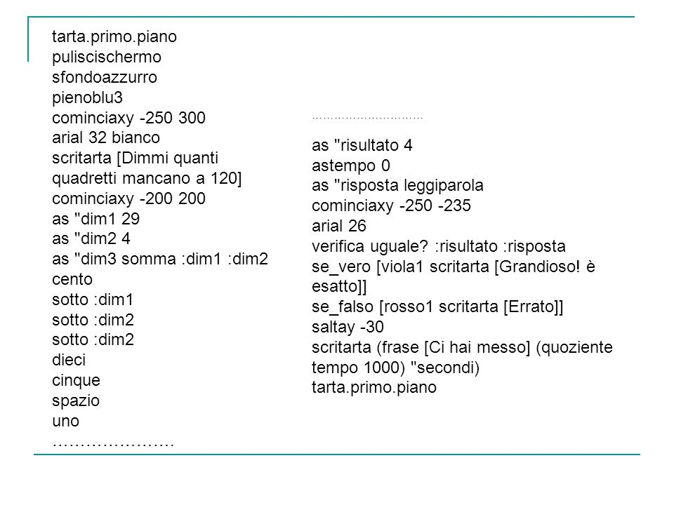 ………………………… as risultato 4 astempo 0 as risposta leggiparola cominciaxy -250 -235 arial 26 verifica uguale.