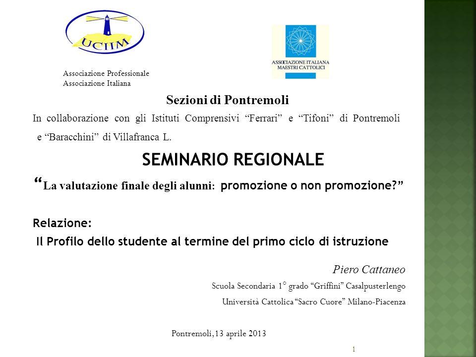 1 Sezioni di Pontremoli In collaborazione con gli Istituti Comprensivi Ferrari e Tifoni di Pontremoli e Baracchini di Villafranca L. SEMINARIO REGIONA