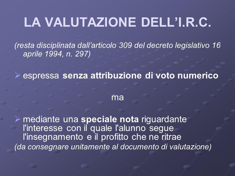 LA VALUTAZIONE DELLI.R.C.