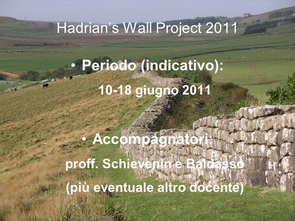 Hadrians Wall Project 2011 Viaggio aereo low cost (probabilmente Bologna-Edimburgo e successivo trasferimento by bus fino a Newcastle) Percorso da Newcastle a Carlisle in prevalenza a piedi (circa 120 KM) con disponibilità di autobus di linea lungo il percorso