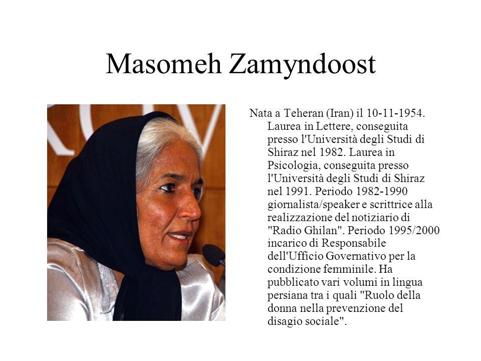 Masomeh Zamyndoost Nata a Teheran (Iran) il 10-11-1954.