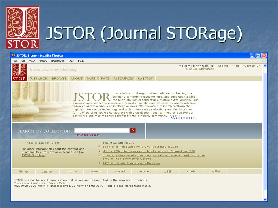 33 JSTOR (Journal STORage) JSTOR (Journal STORage)