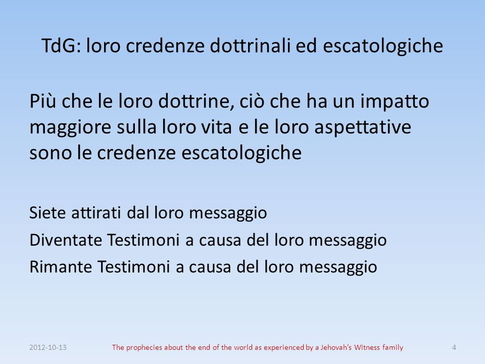 1975 – Conseguenze del fallimento Per lOrganizzazione della Watchtower 2012-10-13The prophecies about the end of the world as experienced by a Jehovahs Witness family15