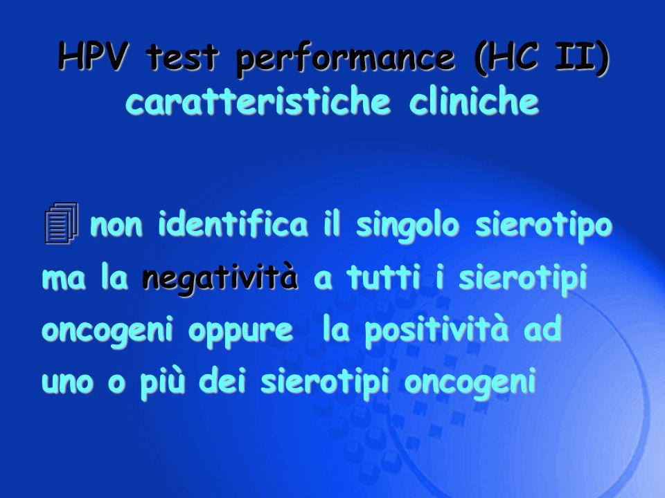 non identifica il singolo sierotipo ma la negatività a tutti i sierotipi oncogeni oppure la positività ad uno o più dei sierotipi oncogeni non identif