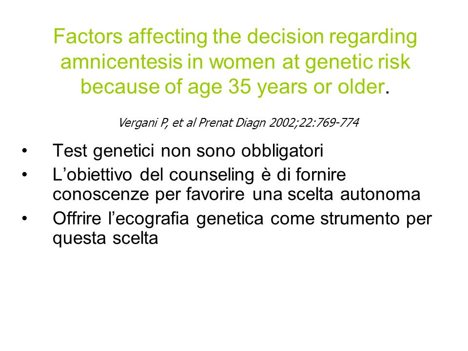 Factors affecting the decision regarding amnicentesis in women at genetic risk because of age 35 years or older.