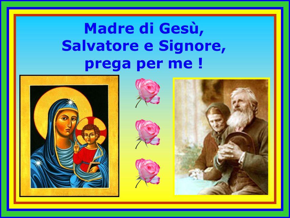 Madre di Gesù Emanuele, prega per me .