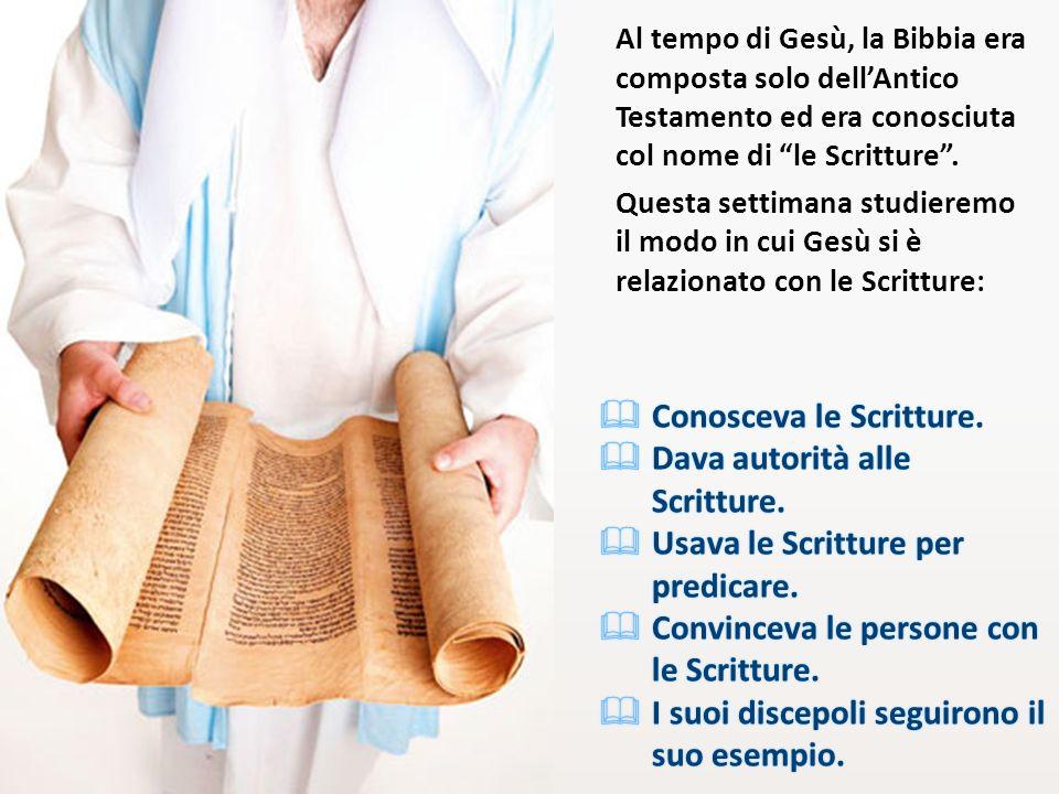 Conosceva le Scritture.Conosceva le Scritture. Dava autorità alle Scritture.