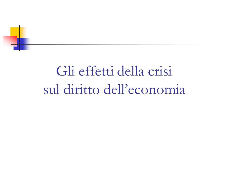 Gli effetti della crisi sul diritto delleconomia