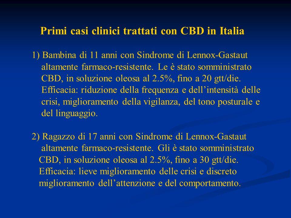 Primi casi clinici trattati con CBD in Italia 1) Bambina di 11 anni con Sindrome di Lennox-Gastaut altamente farmaco-resistente. Le è stato somministr