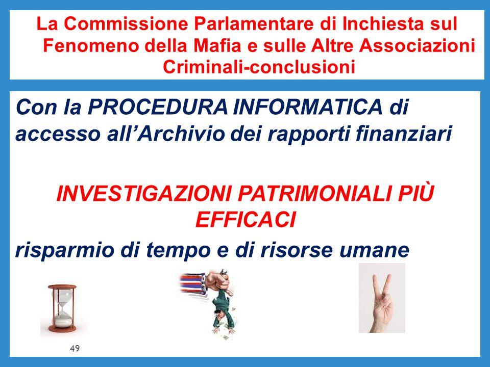 La Commissione Parlamentare di Inchiesta sul Fenomeno della Mafia e sulle Altre Associazioni Criminali-conclusioni Con la PROCEDURA INFORMATICA di acc