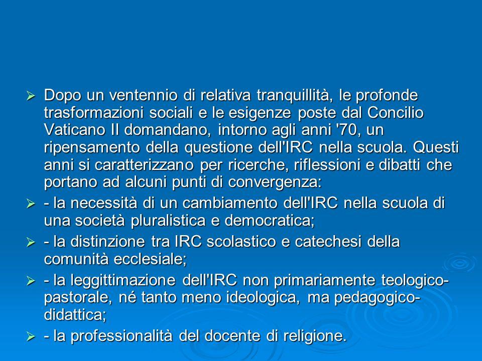 Dopo un ventennio di relativa tranquillità, le profonde trasformazioni sociali e le esigenze poste dal Concilio Vaticano II domandano, intorno agli an
