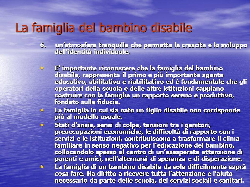La famiglia del bambino disabile 6.