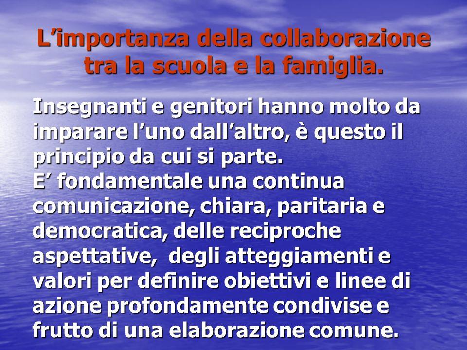 Limportanza della collaborazione tra la scuola e la famiglia.