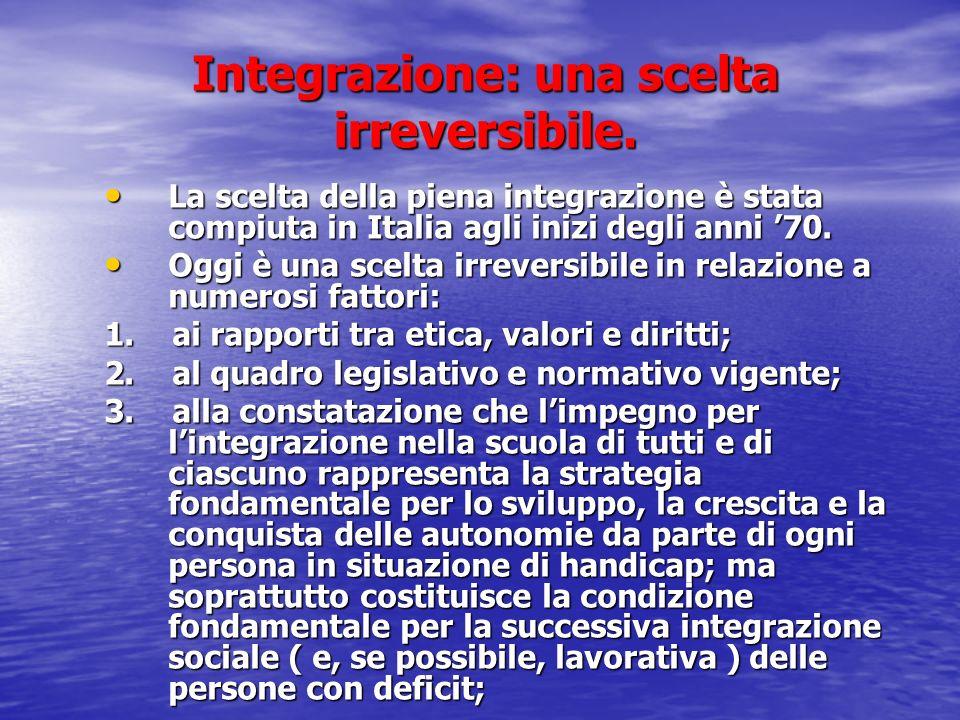 Integrazione: una scelta irreversibile.