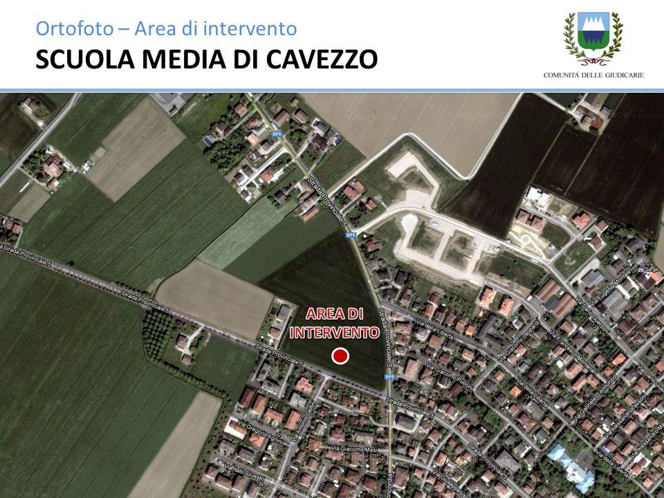 Ortofoto – Area di intervento SCUOLA MEDIA DI CAVEZZO