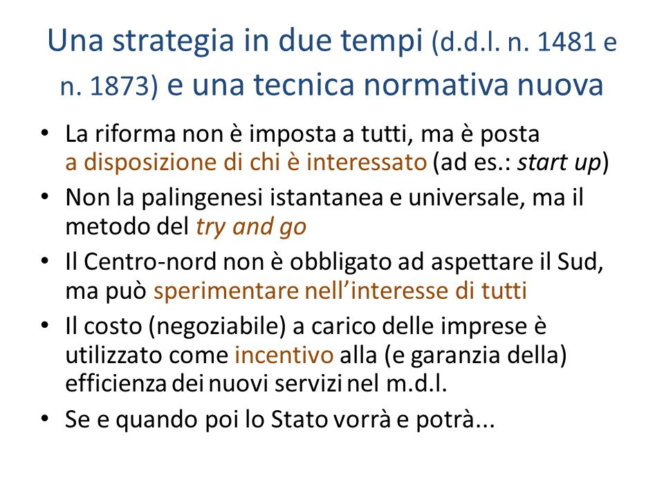 Una strategia in due tempi (d.d.l. n. 1481 e n.