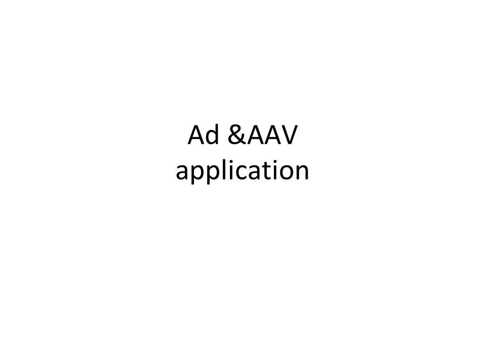 Ad &AAV application