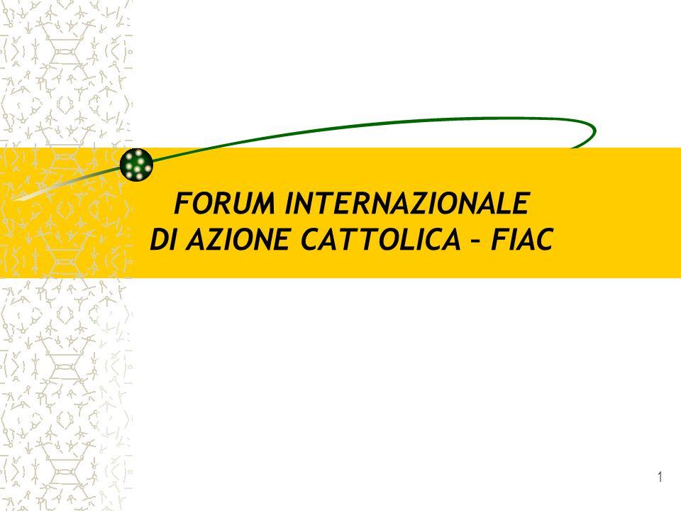 2 Il Forum è nato nel 1987 su iniziativa di alcuni rappresentanti dellAzione Cattolica di diversi paesi riuniti a Roma in occasione del Sinodo dei Vescovi su La Vocazione e la Missione dei Laici nella Chiesa e nel mondo
