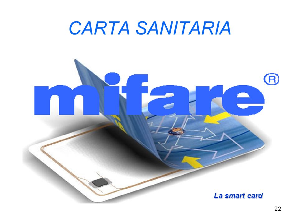 22 CARTA SANITARIA La smart card