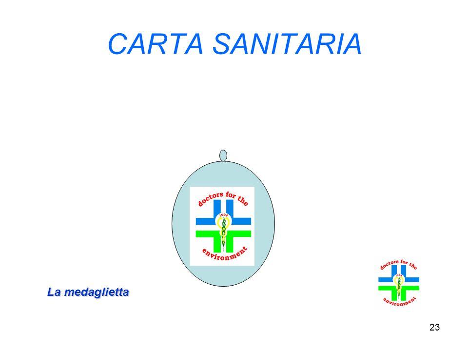 23 CARTA SANITARIA La medaglietta