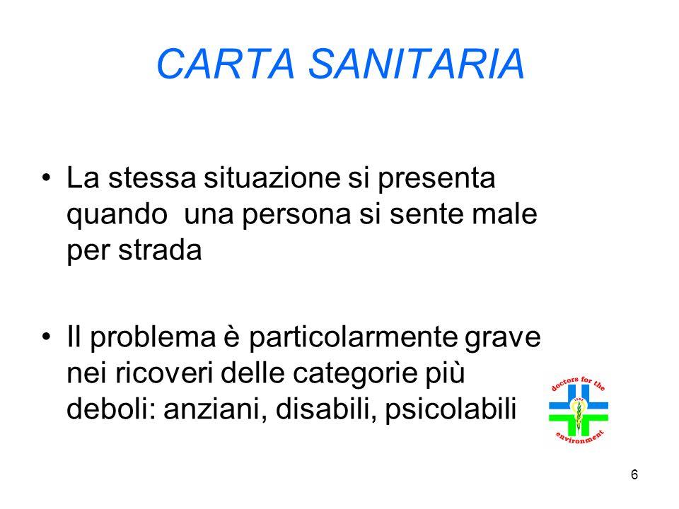 27 CARTA SANITARIA Il cittadino avrà la carta sanitaria su entrambi i supporti